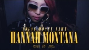 Video: Young Money Yawn - Hannah Montana (Freestyle)